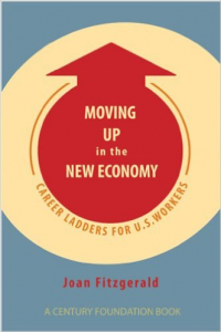 Joan Fitzgerald - Moving Up in the New Economy